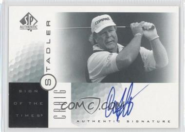 2001 SP Authentic - Sign of the Times #ST - Craig Stadler