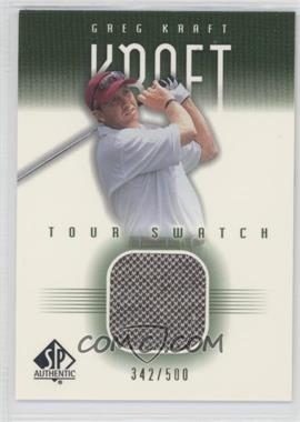 2001 SP Authentic - Tour Swatch - Green #GK-TS - Greg Kraft /500