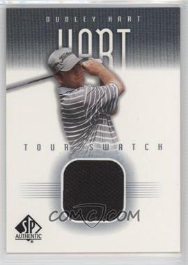 2001 SP Authentic - Tour Swatch #DH-TS - Dudley Hart