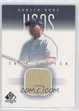 2001 SP Authentic - Tour Swatch #HH-TS - Hunter Haas