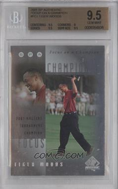 2001 SP Authentic Focus on a Champion #FC1 - Tiger Woods [BGS 9.5]