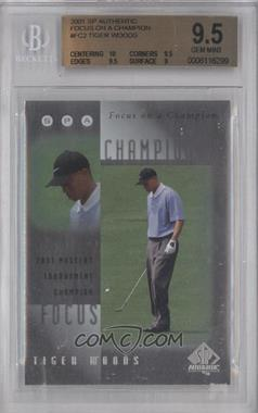 2001 SP Authentic Focus on a Champion #FC2 - Tiger Woods [BGS 9.5]