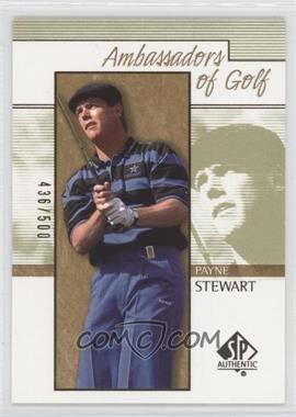 2001 SP Authentic Gold #133 - Payne Stewart /500