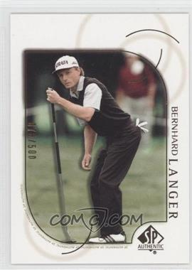 2001 SP Authentic Gold #36 - Bernhard Langer /500