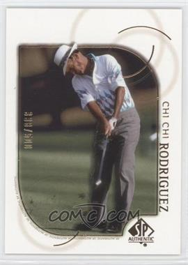 2001 SP Authentic Gold #37 - Chi Chi Rodriguez /500