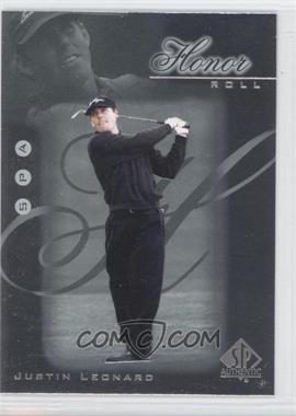 2001 SP Authentic Honor Roll #HR5 - Justin Leonard