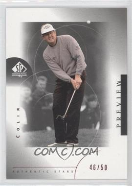 2001 SP Authentic Preview [???] #34 - Colin Montgomerie /50