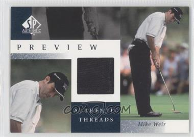 2001 SP Authentic Preview Authentic Threads #MW-AT - Mike Weir