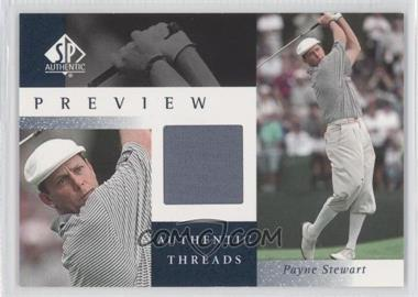 2001 SP Authentic Preview Authentic Threads #PS-AT - Payne Stewart