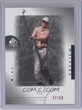 2001 SP Authentic Preview Red #26 - Mike Weir /50
