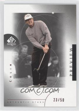 2001 SP Authentic Preview Red #34 - Colin Montgomerie /50