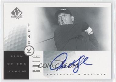 2001 SP Authentic Sign of the Times #GK - Greg Kraft