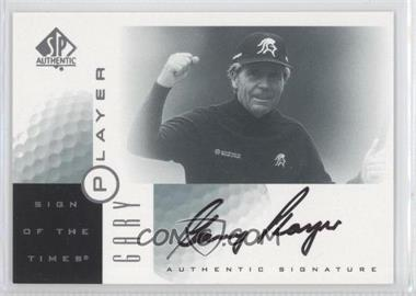 2001 SP Authentic Sign of the Times #GP - Gary Player