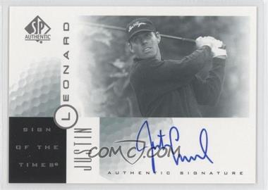 2001 SP Authentic Sign of the Times #JL - Justin Leonard