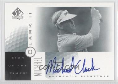 2001 SP Authentic Sign of the Times #MC2 - Michael Clark II (Michael Clark)