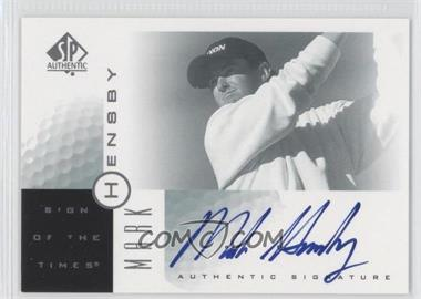 2001 SP Authentic Sign of the Times #MH - Mark Hensby