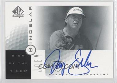 2001 SP Authentic Sign of the Times #SI - Joey Sindelar