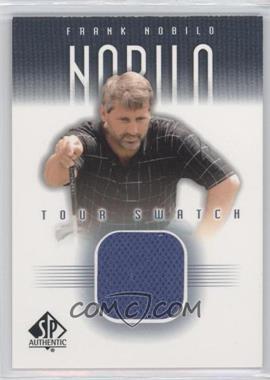 2001 SP Authentic Tour Swatch #FN-TS - Frank Nobilo