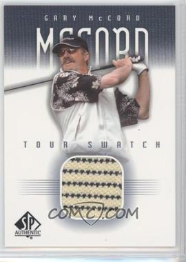 2001 SP Authentic Tour Swatch #GM-TS - Gary McCord