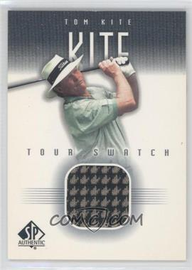 2001 SP Authentic Tour Swatch #TK-TS - Tom Kite