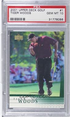 2001 Upper Deck - [Base] #1 - Tiger Woods [PSA10]