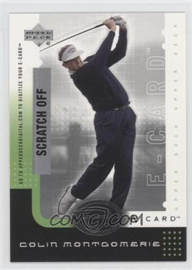 2001 Upper Deck - E-card #E-CM - Colin Montgomerie