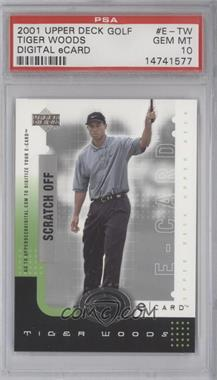 2001 Upper Deck - E-card #E-TW - Tiger Woods [PSA 10]