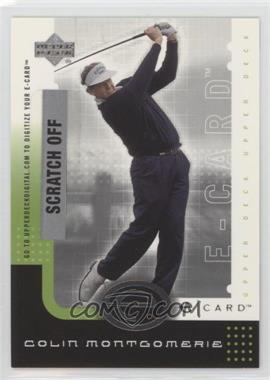 2001 Upper Deck E-card #E-CM - Colin Montgomerie