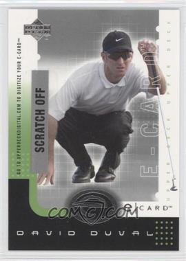 2001 Upper Deck E-card #E-DD - David Duval