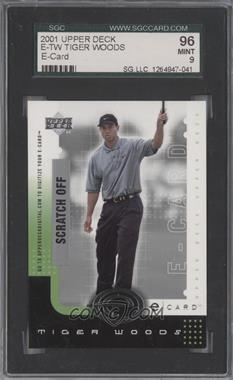 2001 Upper Deck E-card #E-TW - Tiger Woods [SGC 96]