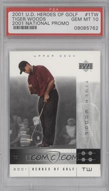 2001 Upper Deck Heroes of Golf #1 - Tiger Woods [PSA 10]