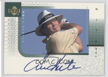 2001 Upper Deck Player's Ink #TK - Tom Kite