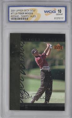 2001 Upper Deck Tiger's Tales #TT20 - Tiger Woods [ENCASED]