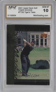 2001 Upper Deck Tiger's Tales #TT26 - Tiger Woods [ENCASED]