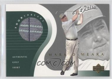 2001 Upper Deck Tour Threads #TT-MO - Mark O'Meara