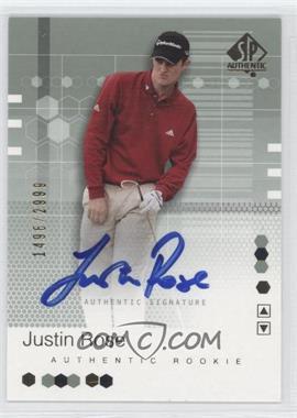 2002 SP Authentic #95 - Justin Rose /2999
