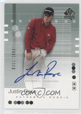 2002 SP Authentic #95SPA - Justin Rose /2999