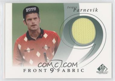2002 SP Game Used Edition - Front 9 Fabric #F9S-JP - Jesper Parnevik