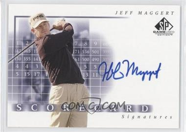 2002 SP Game Used Edition - Scorecard Signatures #SS-MA - Jeff Maggert