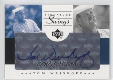 2002 SP Game Used Edition - Signature Swings #SS-TW - Tom Weiskopf