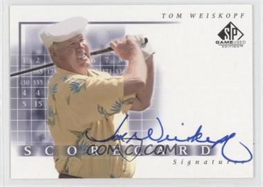 2002 SP Game Used Edition [???] #SS-WE - Tom Weiskopf