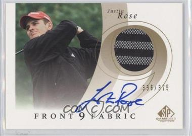 2002 SP Game Used Edition Front 9 Fabric Signatures #F9S-JR - Justin Rose /375