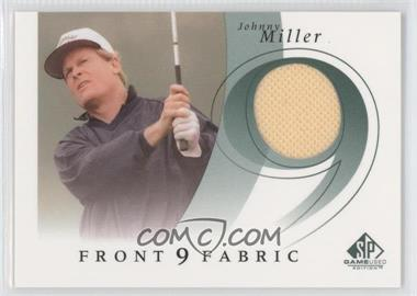 2002 SP Game Used Edition Front 9 Fabric #F9S-MI - Johnny Miller
