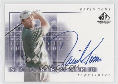 2002 SP Game Used Edition Scorecard Signatures #SS-DT - David Toms