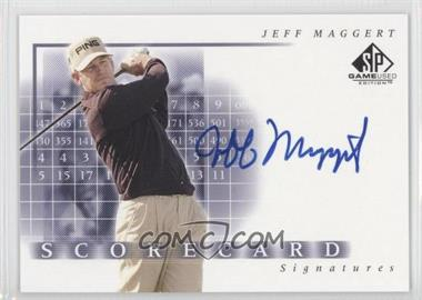 2002 SP Game Used Edition Scorecard Signatures #SS-MA - Jeff Maggert
