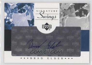 2002 SP Game Used Edition Signature Swings #SS-BE - Brad Elder