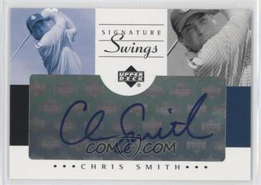 2002 SP Game Used Edition Signature Swings #SS-CS - Chris Smith
