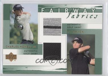 2002 Upper Deck - Fairway Fabrics Combo #HT-FFC - Charles Howell III