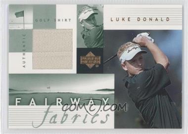 2002 Upper Deck - Fairway Fabrics #LD-FF - Luke Donald