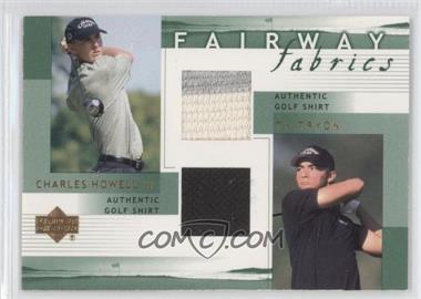 2002 Upper Deck Fairway Fabrics Combo #HT-FFC - Charles Howell III
